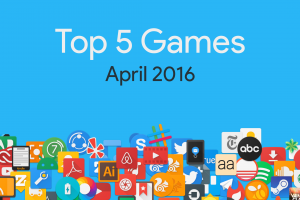 Top-5-Games-April-2016