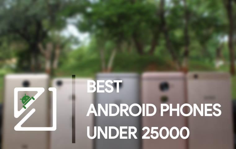 Best phone Under 25000